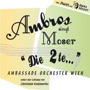 Ambros singt Moser – Die 2te (2007)