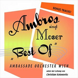 CD Cover Ambros singt Moser Best of