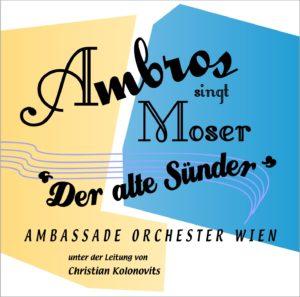 CD Cover Ambros singt Moser - Der alte Suender